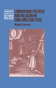 Conversion, Politics and Religion in England, 1580–1625