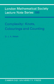 Complexity: Knots, Colourings and Countings