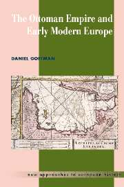 The Ottoman Empire and Early Modern Europe