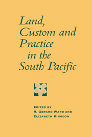 Land, Custom and Practice in the South Pacific
