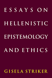 Essays On Hellenistic Epistemology And Ethics By Gisela Striker Essays On Hellenistic Epistemology And Ethics Freelance Writing Pay also Business Plan Help Liverpool  Example Of An English Essay