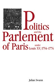 Politics and the Parlement of Paris under Louis XV, 1754–1774