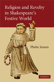 Religion and Revelry in Shakespeare's Festive World