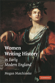 Women Writing History in Early Modern England