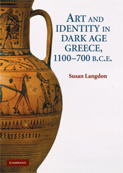 Art and Identity in Dark Age Greece, 1100–700 BC