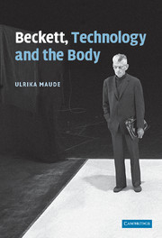 Beckett, Technology and the Body