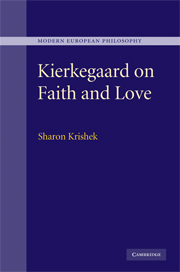 Kierkegaard on Faith and Love