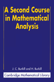 Second Course Mathematical Analysis Real And Complex Analysis Cambridge University Press