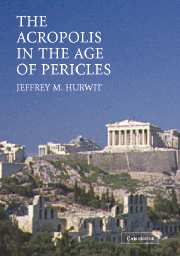 The Acropolis in the Age of Pericles Hardback with CD-ROM