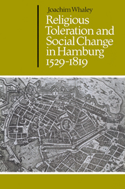 Religious Toleration and Social Change in Hamburg, 1529–1819