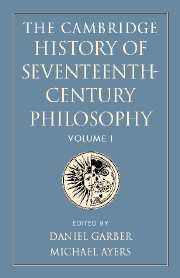 The Cambridge History of Seventeenth-Century Philosophy