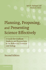 Planning, Proposing, and Presenting Science Effectively