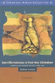 Guerrilla Veterans in Post-war Zimbabwe African Edition