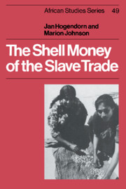 The Shell Money of the Slave Trade