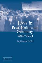 Jews in Post-Holocaust Germany, 1945–1953