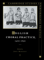 English Choral Practice, 1400–1650