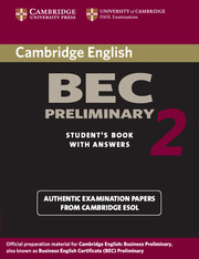 Cambridge BEC Preliminary 2 Student's Book with Answers