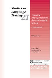 Changing Language Teaching through Language Testing