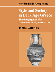 Style and Society in Dark Age Greece