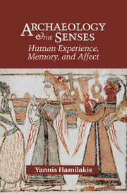 Archaeology and the Senses