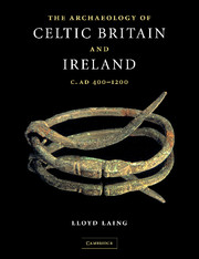 The Archaeology of Celtic Britain and Ireland