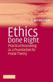 Ethics Done Right