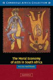 The Moral Economy of AIDS in South Africa