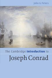The Cambridge Introduction to Joseph Conrad