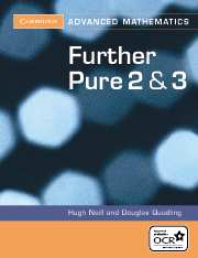 Further Pure 2 and 3