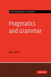 Pragmatics and Grammar