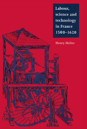Labour, Science and Technology in France, 1500–1620