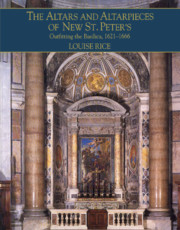 The Altars and Altarpieces of New St. Peter's