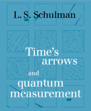 Time's Arrows and Quantum Measurement