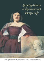 Picturing Women in Renaissance and Baroque Italy