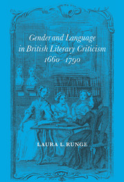 Gender and Language in British Literary Criticism, 1660–1790