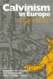 Calvinism in Europe, 1540–1620