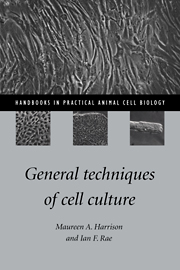 General Techniques of Cell Culture