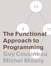The Functional Approach to Programming