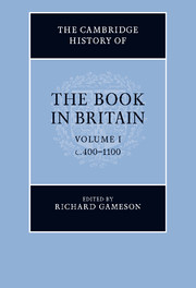 The cambridge history of the book in britain edited by richard gameson the cambridge history of the book in britain fandeluxe Image collections