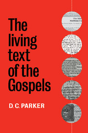 The Living Text of the Gospels