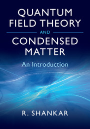Quantum Field Theory and Condensed Matter by Ramamurti Shankar