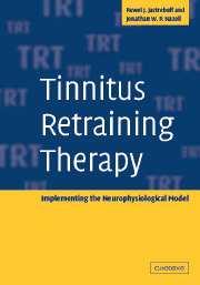Tinnitus Retraining Therapy by Pawel J  Jastreboff
