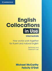 English Collocations in Use Intermediate
