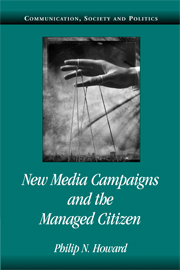 New Media Campaigns and the Managed Citizen