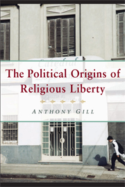The Political Origins of Religious Liberty