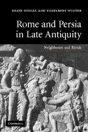 Rome and Persia in Late Antiquity