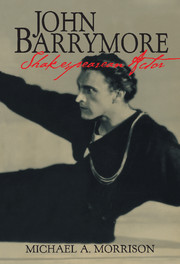 John Barrymore, Shakespearean Actor
