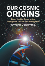 Our Cosmic Origins