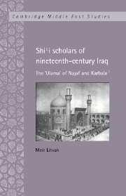 Shi'i Scholars of Nineteenth-Century Iraq