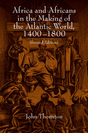 Africa and Africans in the Making of the Atlantic World, 1400–1800